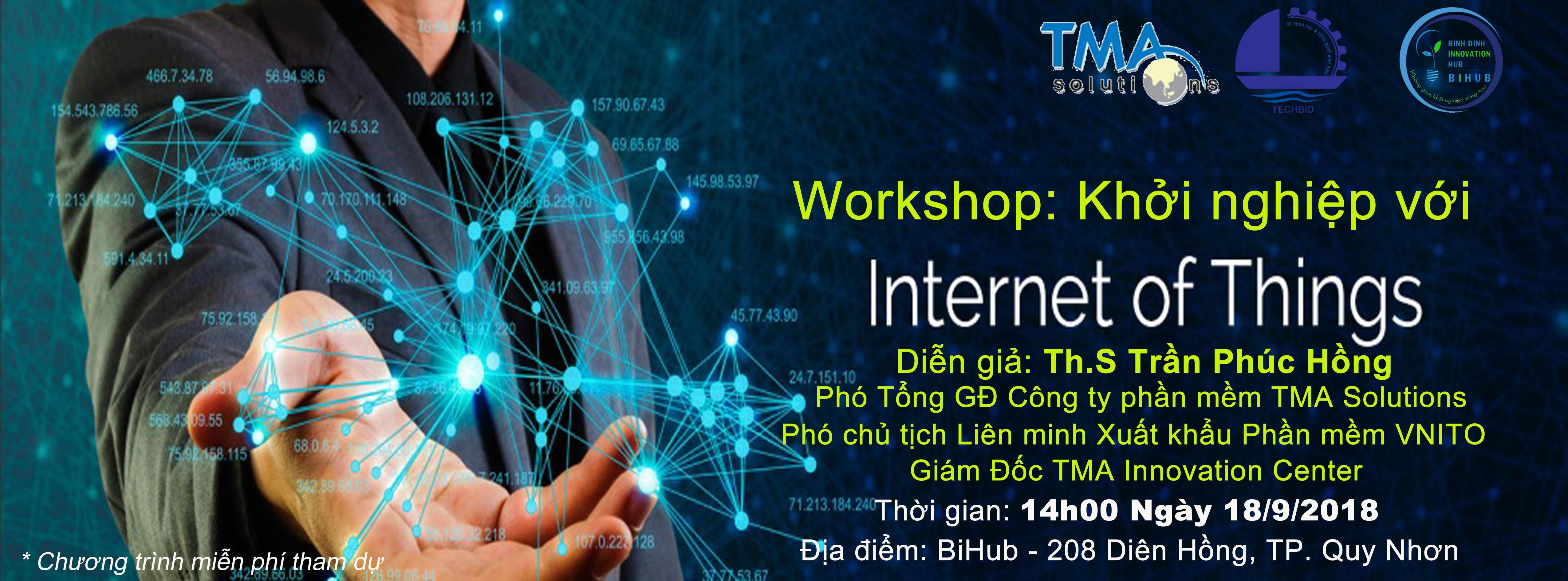 "WORKSHOP ""KHỞI NGHIỆP VỚI INTERNET OF THING (IOT)"""